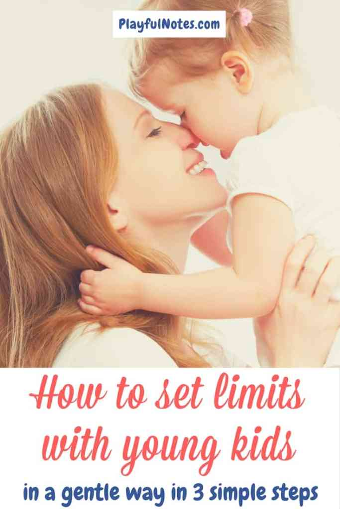 Positive discipline tips: If you are struggling about how to set limits with young kids, here are 3 steps that can help you do this in an effective and gentle way!   Gentle parenting   Positive parenting   How to set limits   How to handle tantrums