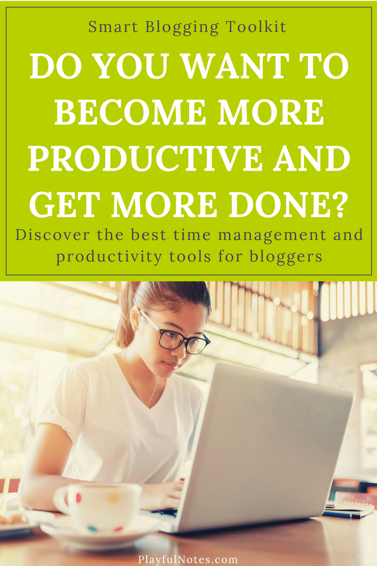 The best time management and productivity tools for bloggers