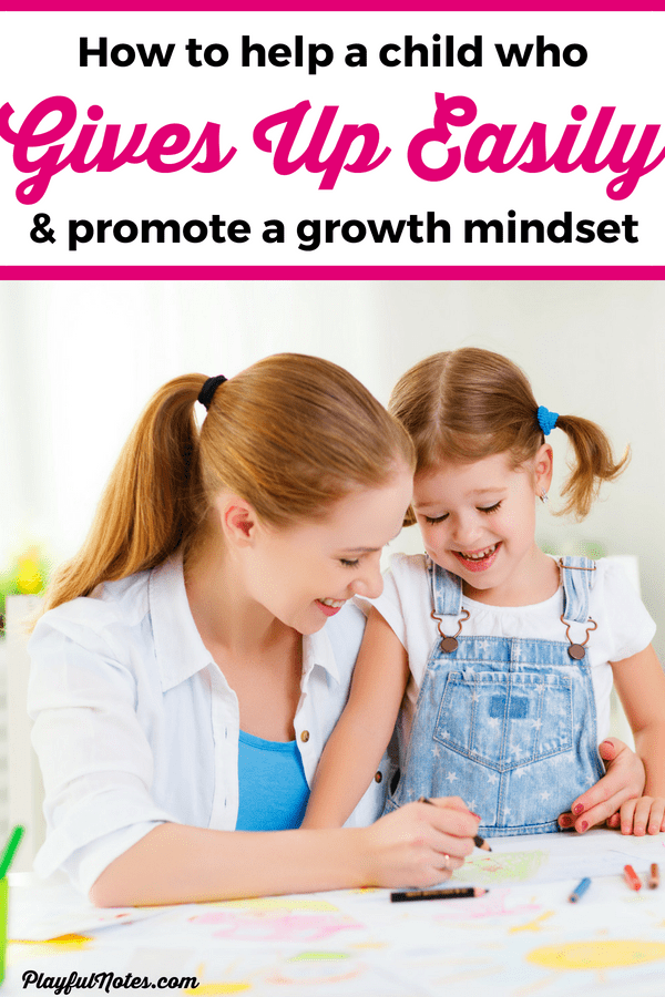 Does your child give up when things get hard? When they make mistakes? Use these proven tips to teach your child to keep trying! --- Building resilience and grit in children | Growth mindset | Positive parenting tips | #RaisingKids #GrowthMindset #PositiveParenting #ParentingTips