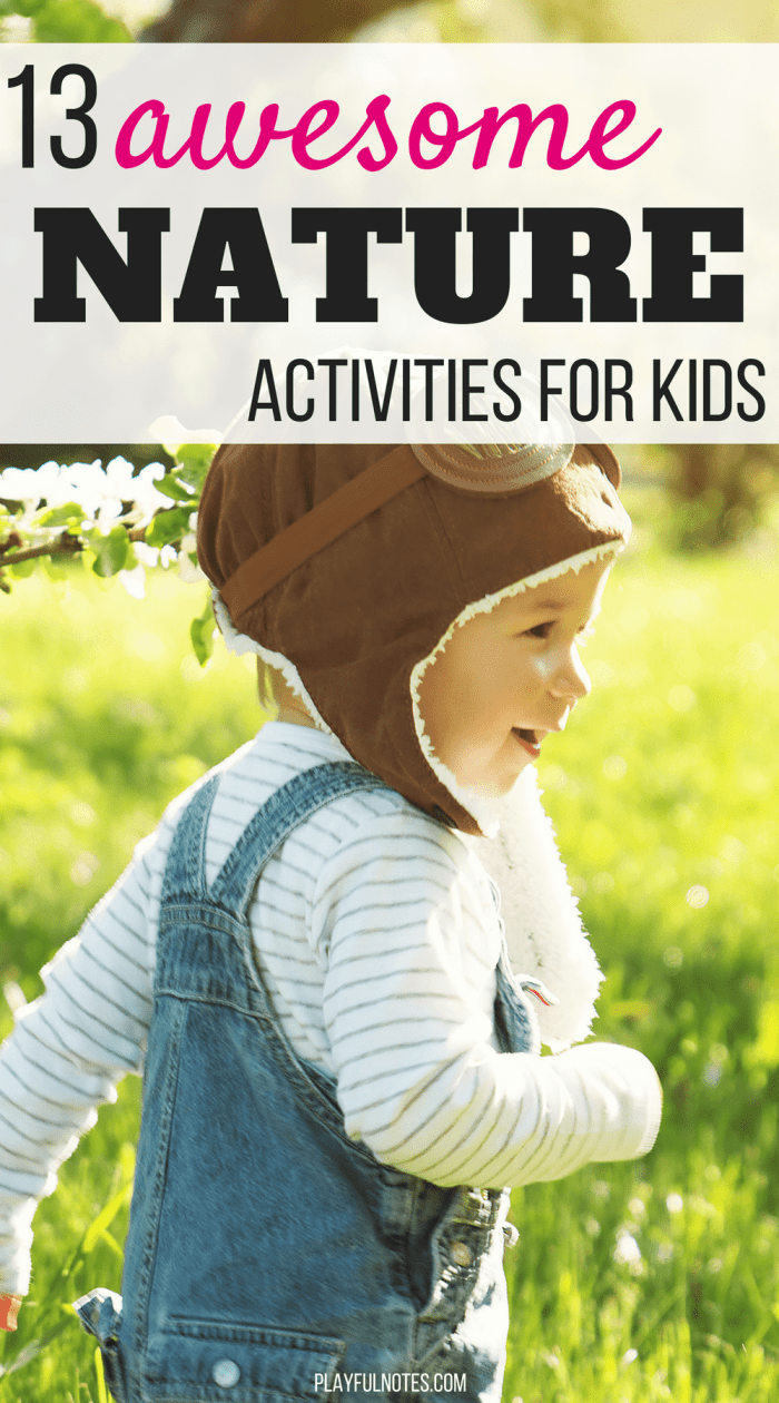 Nature activities for kids: Awesome activity ideas for toddlers and preschoolers - Young kids will love these ideas! #ActivitiesForToddlers #ActivitiesForPreschoolers