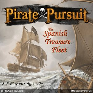 PlayGames2Learn.com - Pirate Pursuit - The Spanish Treasure Fleet