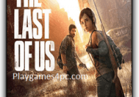 The Last Of Us Game For PC With Torrent Free Download