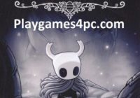 Hollow Knight For PC Game Highly Compressed Full Download Free
