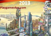 SimCity 2013 Highly Compressed For PC Game Free Torrent Download