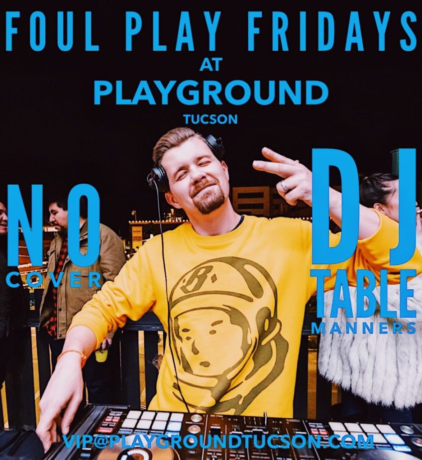 FOUL PLAY FRIDAYS AT PLAYGROUND BAR AND LOUNGE