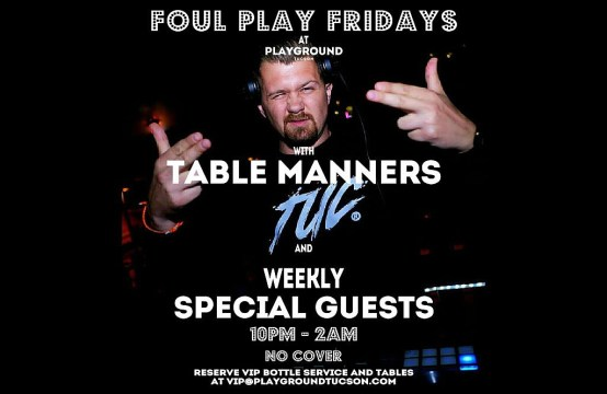 FOUL PLAY FRIDAYS with Table Manners