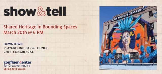 "Show and Tell Presents ""Shared Heritage in Bounding Spaces"""