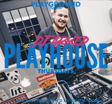 Playhouse with DJ Armed