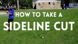 how to take a sideline cut