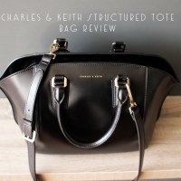 Bag Review :: Charles&Keith Structured Tote