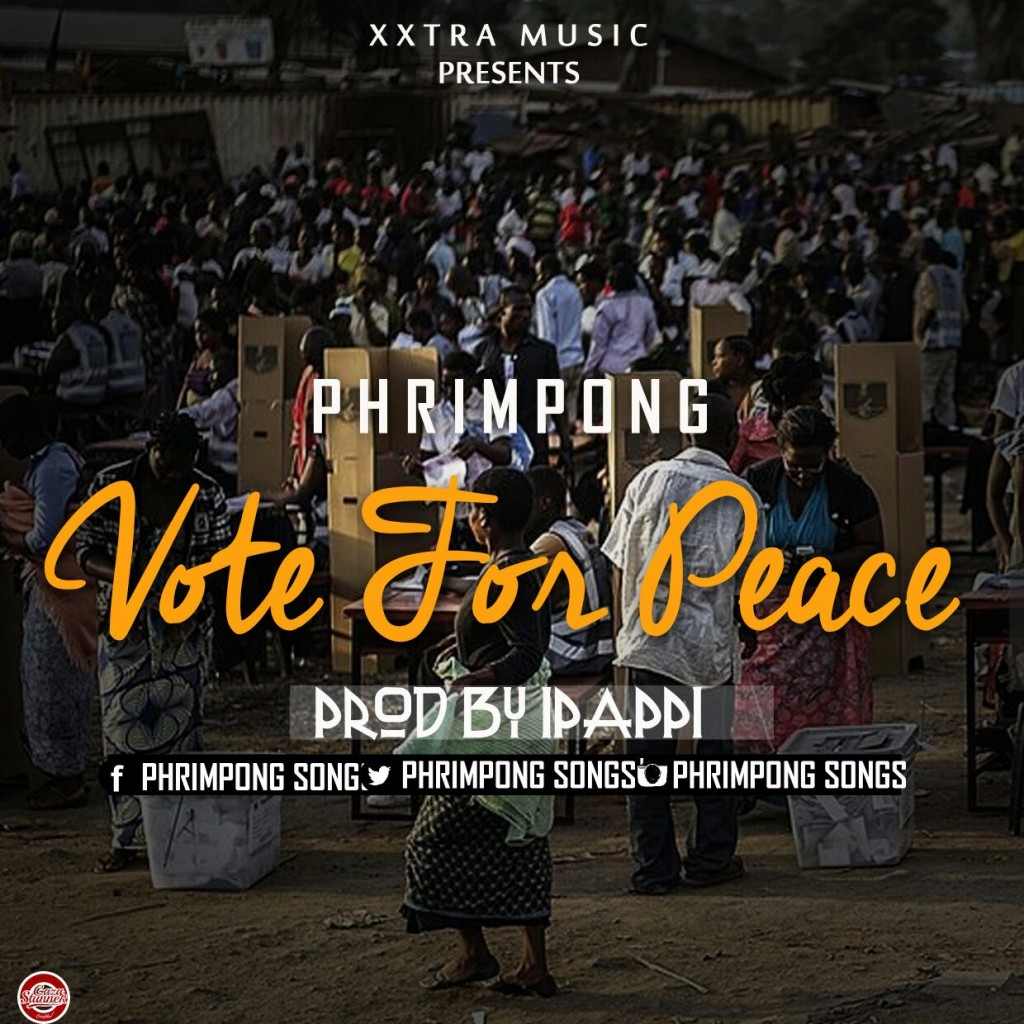 Phrimpong - Vote For Peace