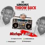DJ Magnus - Last 2 Mixtape