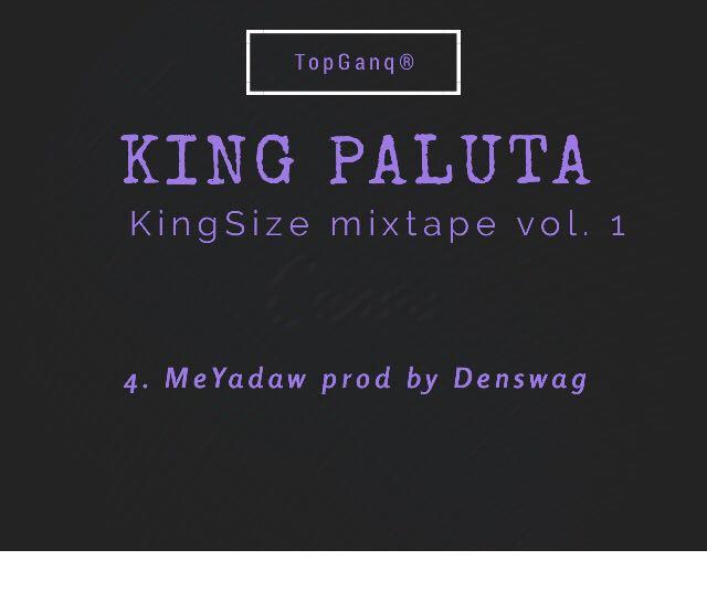 King Paluta – Me Yadaw