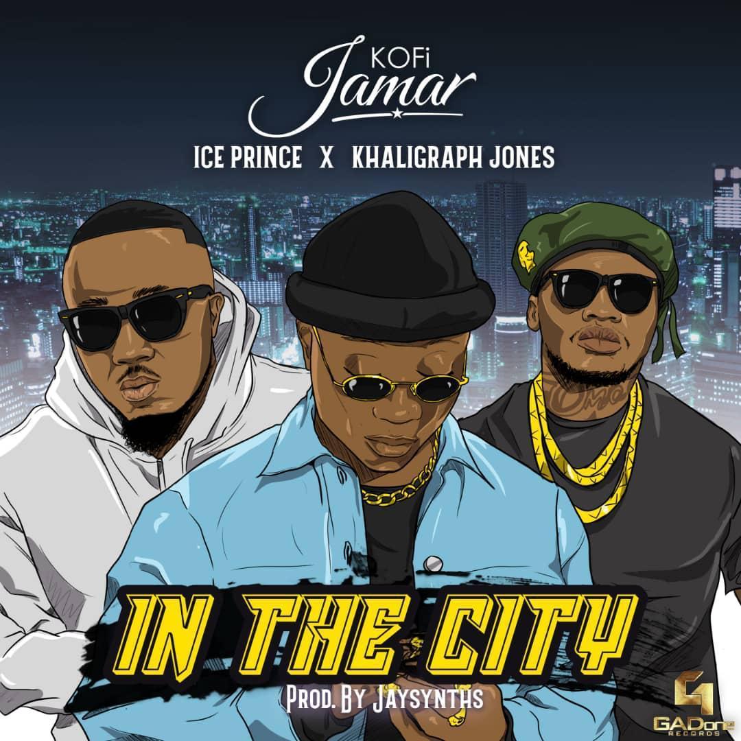 Kofi Jamar - In The City (feat. Ice Prince & Khaligraph Jones) (Prod. By JaySynths)