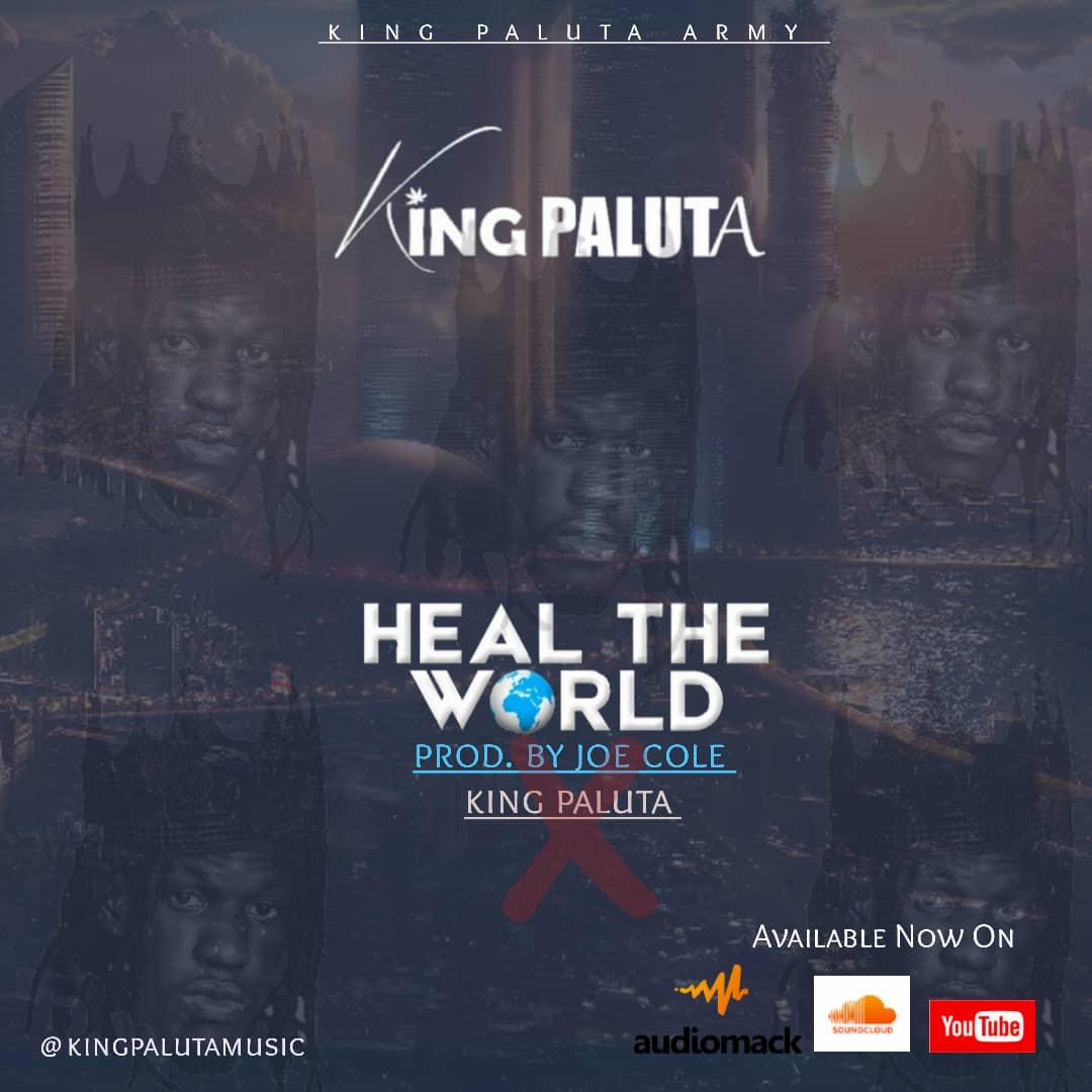 King Paluta - Heal The World