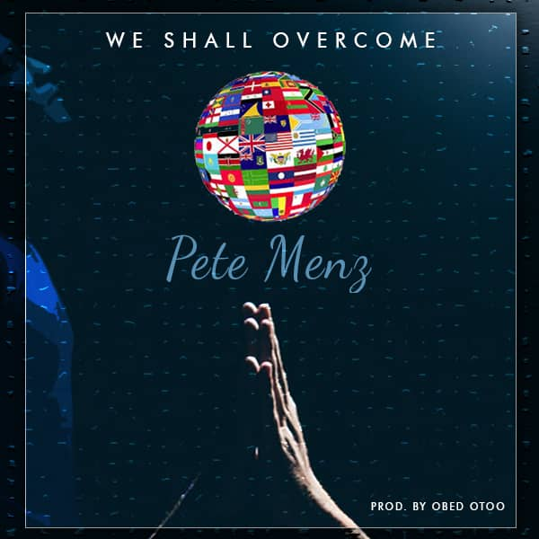 Pete Menz - We Shall Overcome