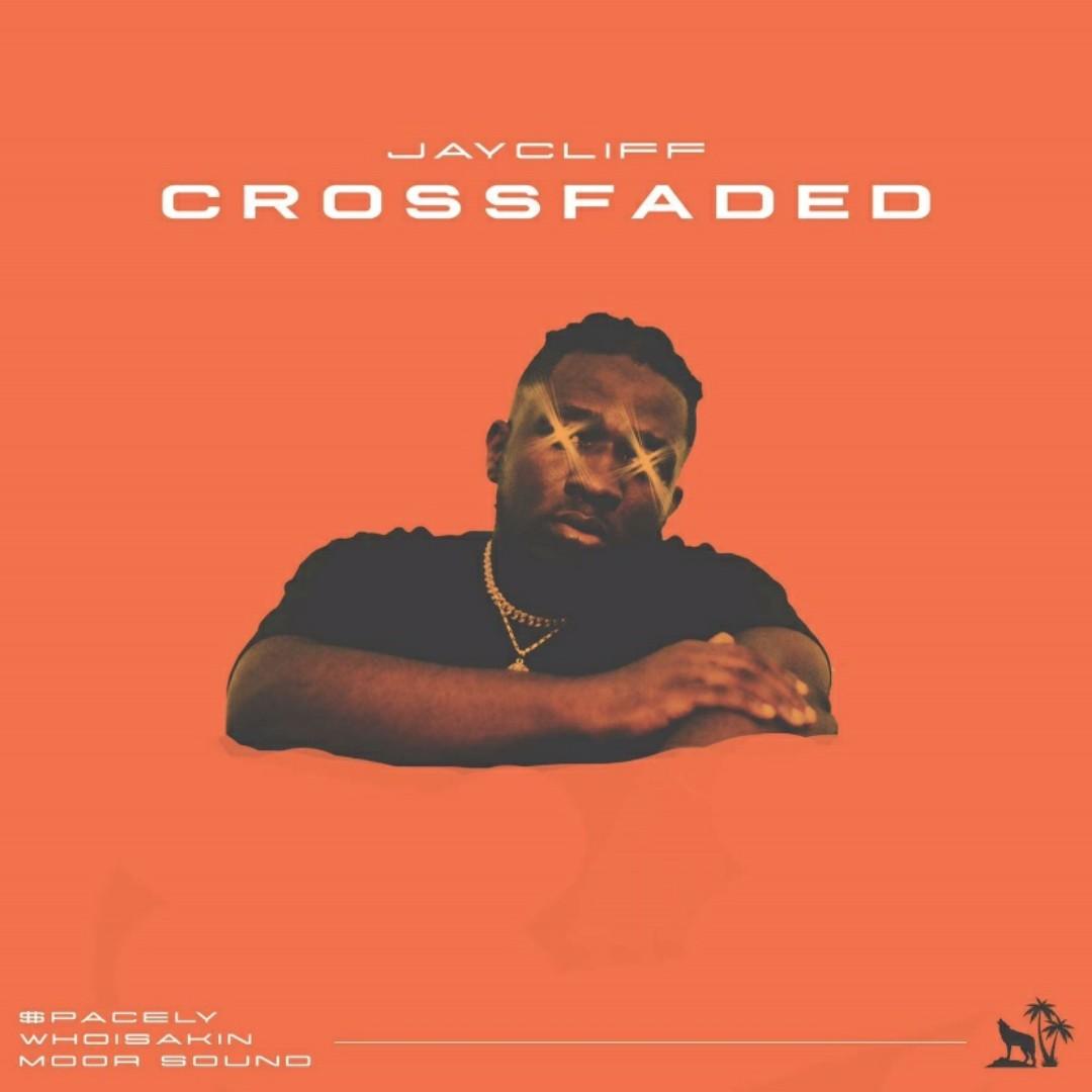 Jay Cliff - Crossfaded