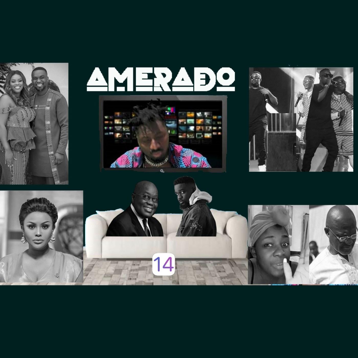 Amerado - Yeete Nsem (Episode 14)