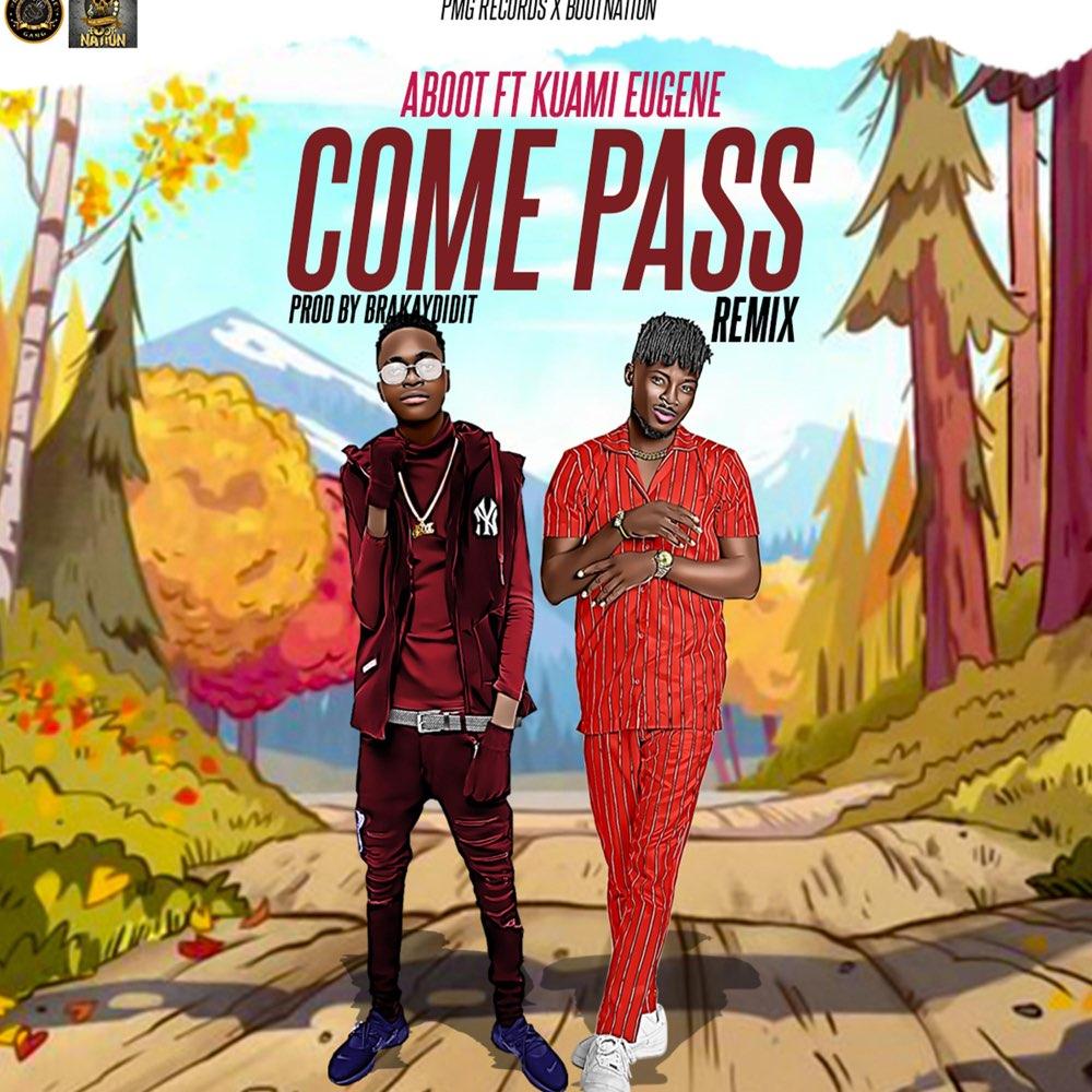 Aboot ft. Kuami Eugene - Come Pass (Remix)