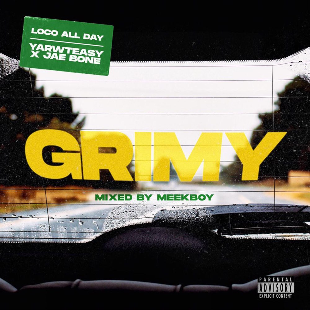 Loco All Day - Grimy