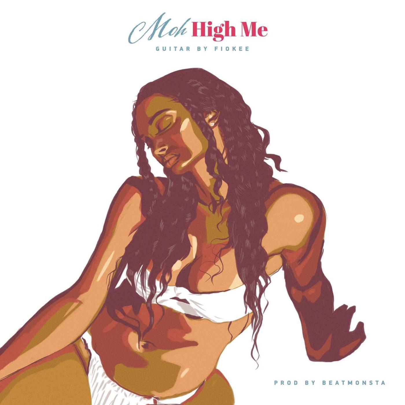 Moh - High Me