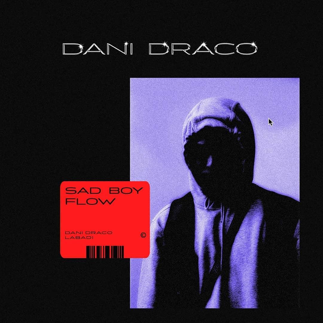 Dani Draco - Sad Boy Flow