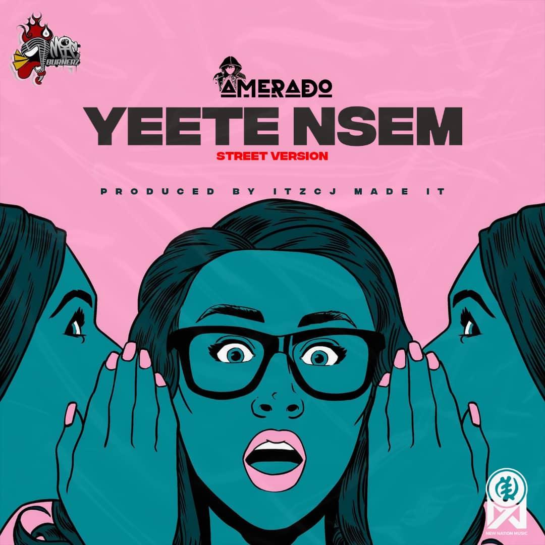 Amerado - Yeete Nsem (Street Version)