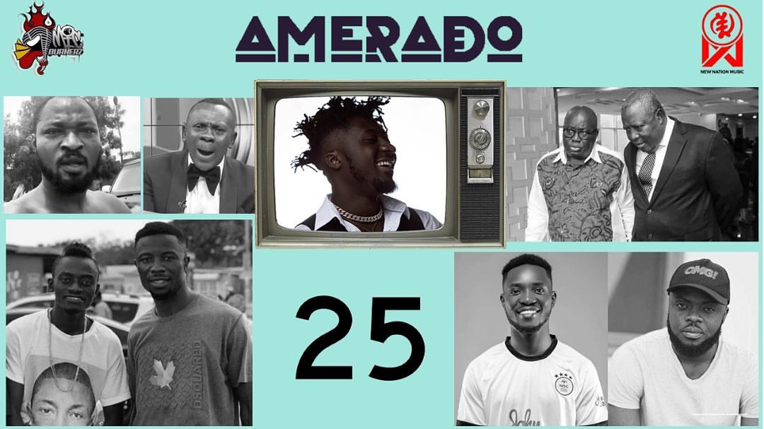 Amerado - Yeete Nsem (Episode 25)