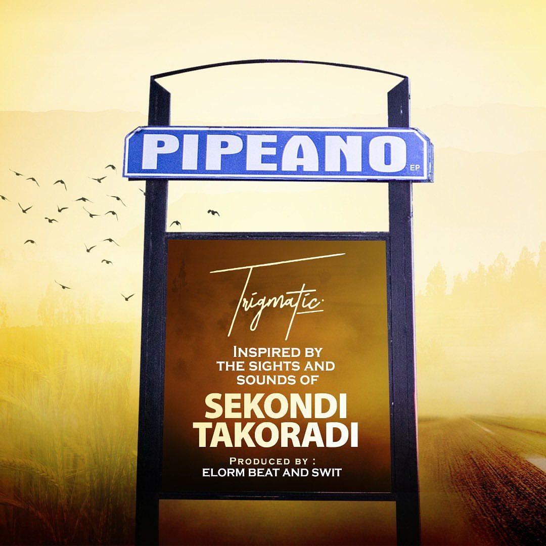 Trigmatic - Pipeano EP