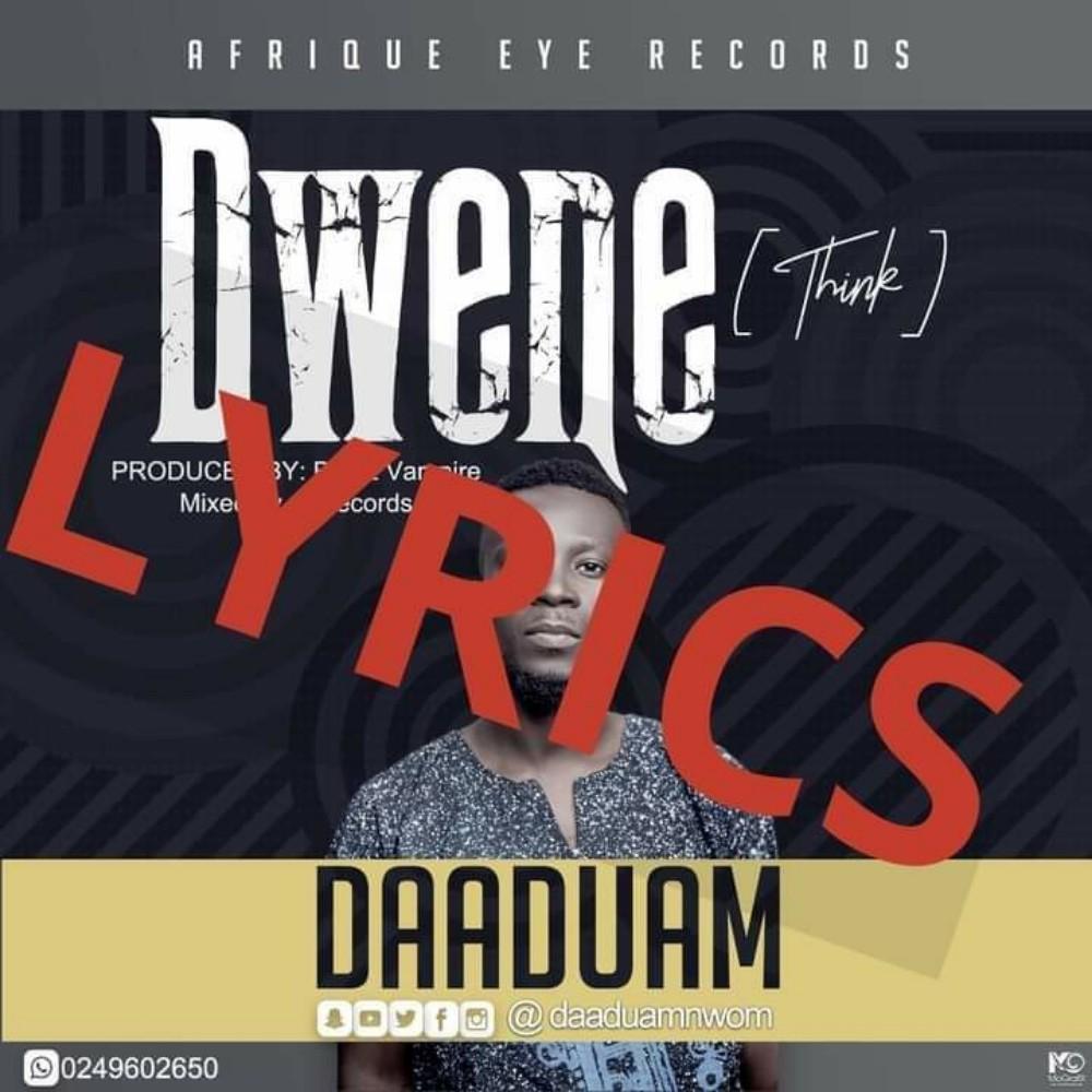 Daaduam Nwom - Dwene