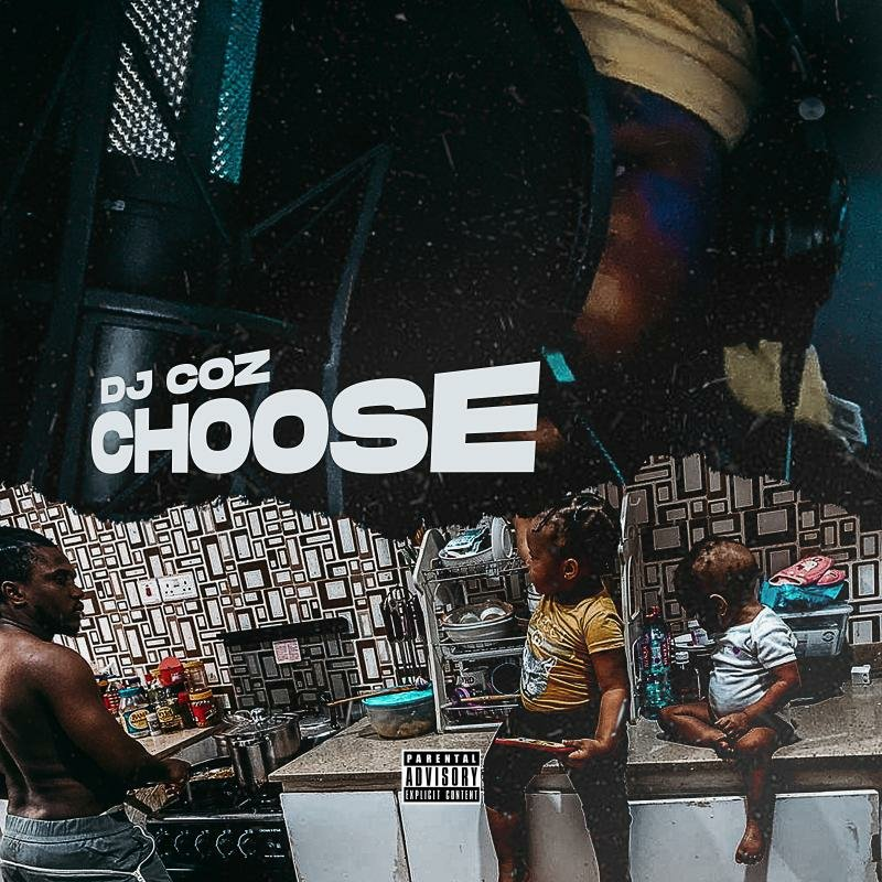 DJ Coz - Choose