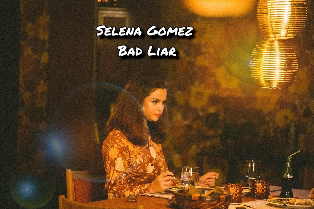 Selena Gomez – Bad Liar (Dan Remix)