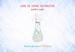 Curs de Chimie Distractivă pentru copii