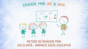 Workshop online Metode de învățare prin joc - animație socio-educativă @ Home