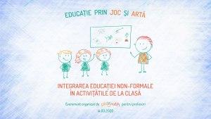 Workshop Integrarea educației non-formale în activitățile de la clasă @ Hotel Cismigiu