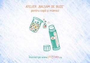 Atelier Balsam de Buze pentru copii și mămici