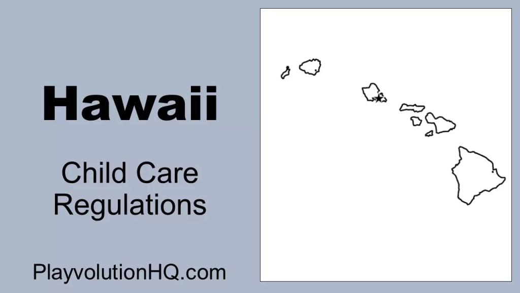 Licensing Regulations | Hawaii