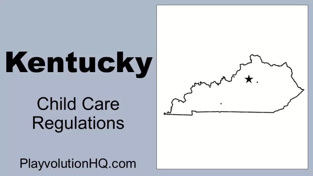 Licensing Regulations | Kentucky