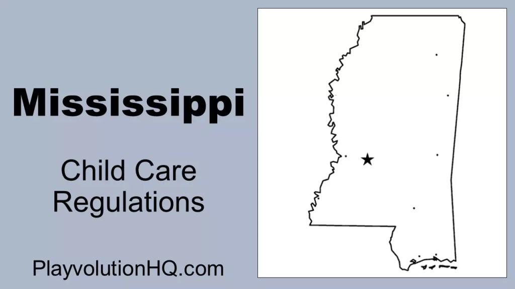 Licensing Regulations   Mississippi