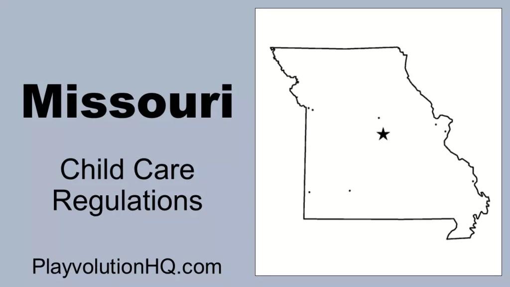Licensing Regulations | Missouri
