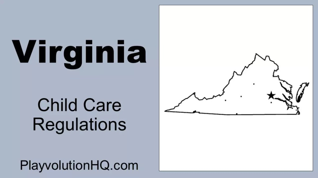 Licensing Regulations   Virginia