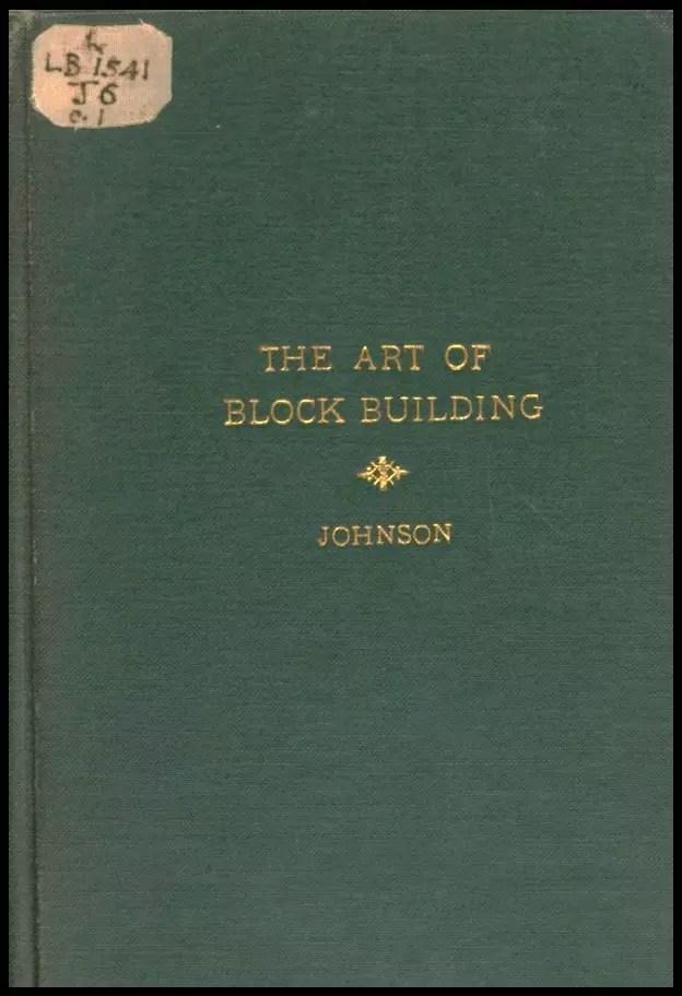 The Art Of Block Building