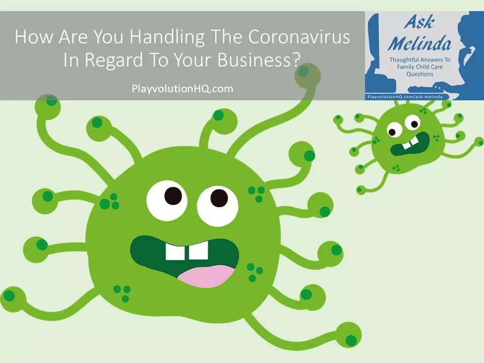 How-Are-You-Handling-The-Coronavirus-In-Regard-To-Your-Business