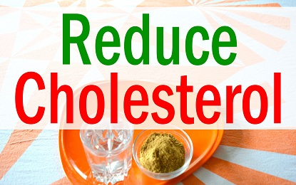 Reduce Cholesterol By Using These Natural Tips Easily