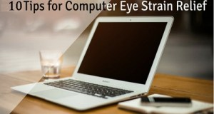 10 Tips of Computer Eye Strain Relief and Stress,general eye exam, eye treatment center, eye health, lasik eye surgery, laser eye surgery, eye exam near me
