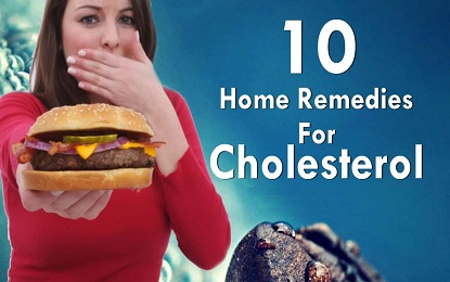 10 Natural Home Remedies to reduce Cholesterol Easily at Home
