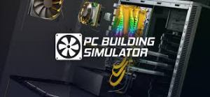 PC Building Simulator Crack Game Free Download 2021 PC +CPY