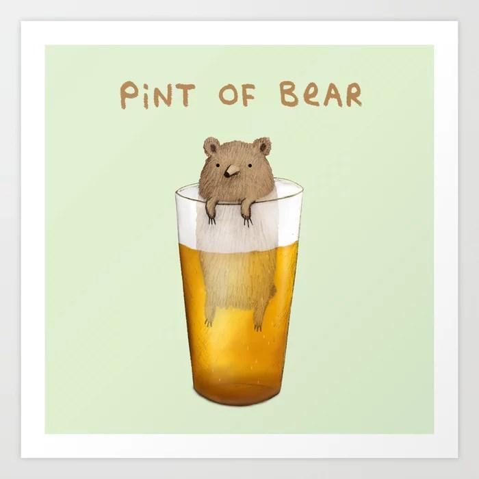 Sunday's Society   Fun art print, pint of bear, pint with a bear in it