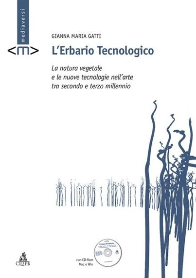 """Gatti, """"L'Erbario Tecnologico"""""""