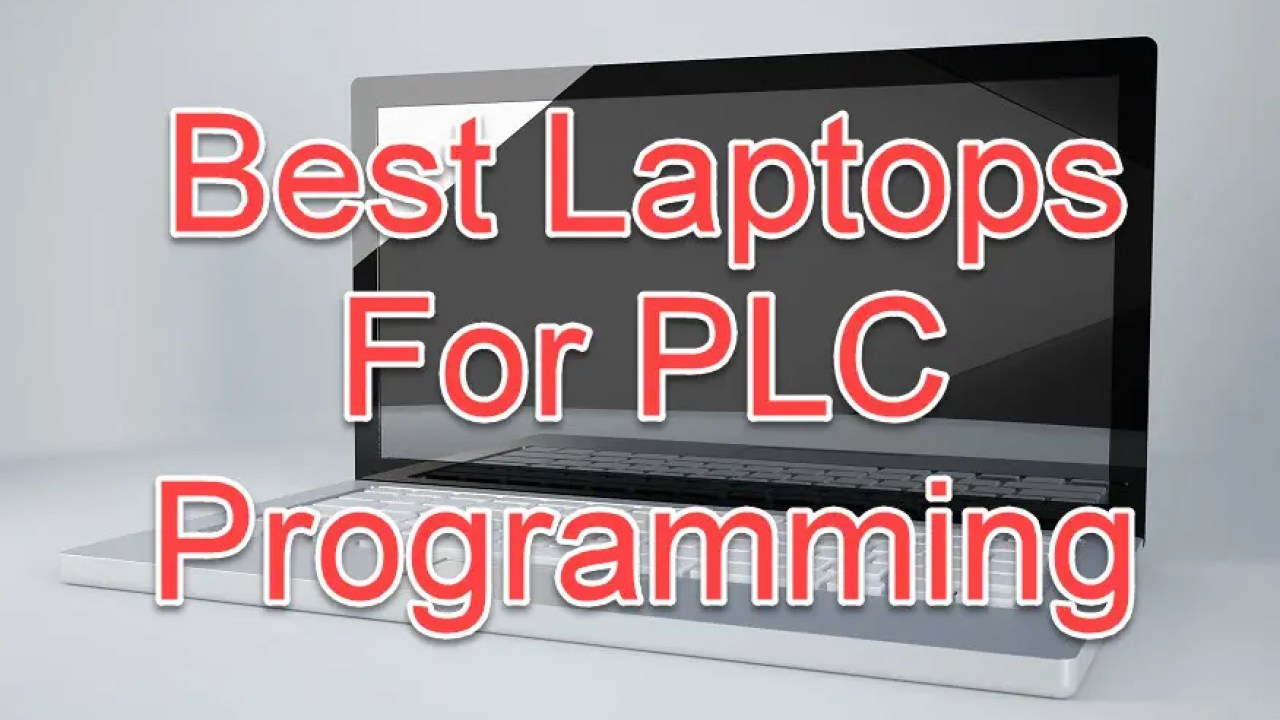 Best Laptops For PLC Programming (Updated for 2019!) | PLCGurus NET